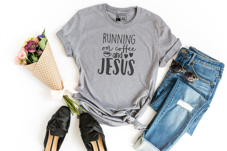 Running on Coffee and Jesus Shirt - Beyond Measure Living