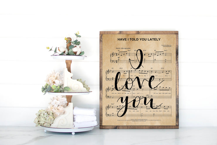 Have I Told You Lately That I Love You - Hand Lettered Sheet Music | - Beyond Measure Living