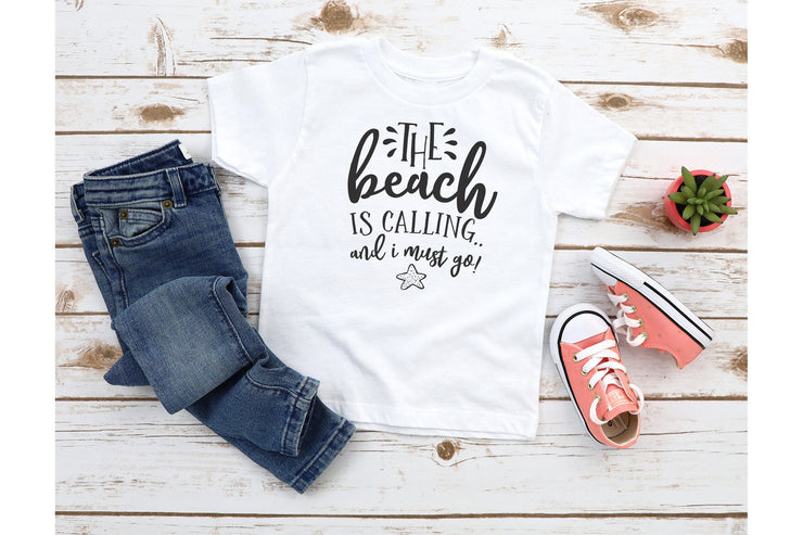 The Beach is Calling and I Must Go T- Shirt - Beyond Measure Living
