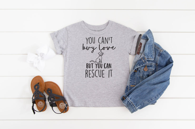 You Can't Buy Love but You Can Rescue It T- Shirt - Beyond Measure Living