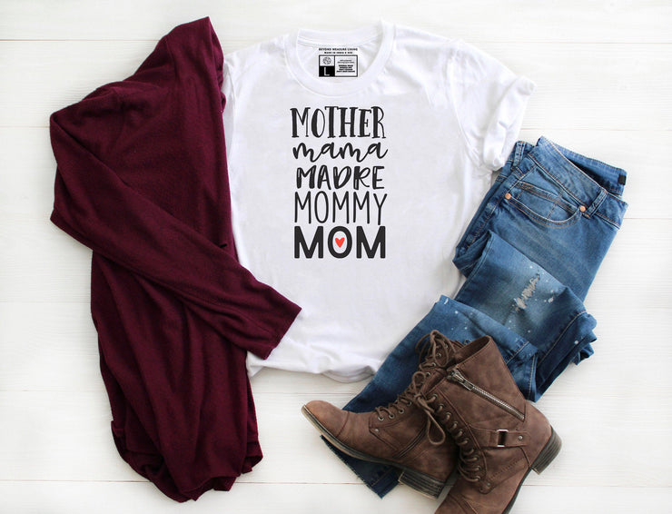 Mother Mama Madre Mommy Mom T-Shirt - Beyond Measure Living