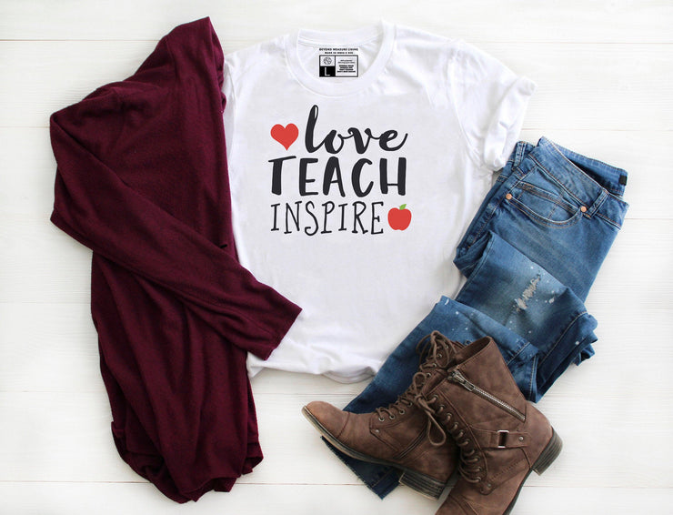 Love Teach Inspire T-Shirt - Beyond Measure Living