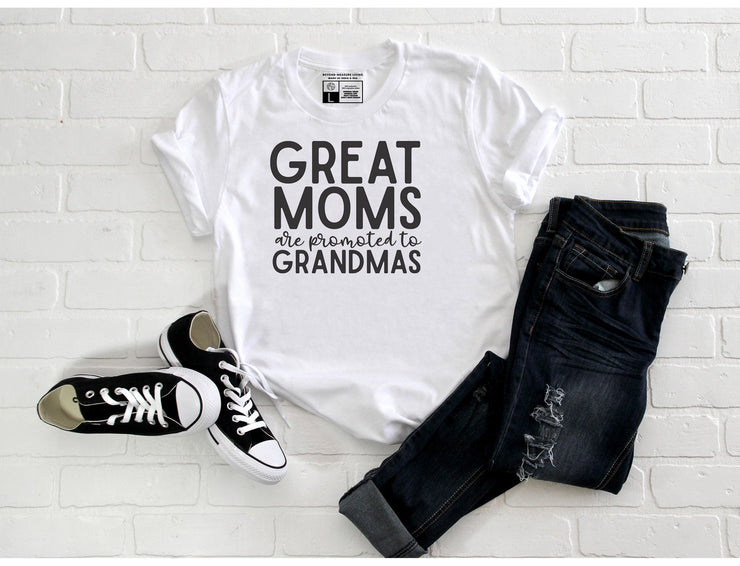 Great Moms are Promoted to Grandmas T-Shirt - Beyond Measure Living