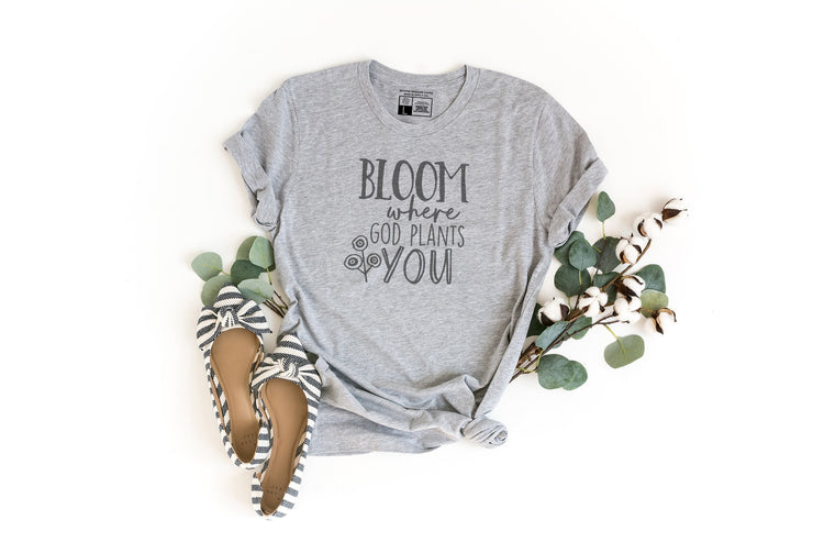 Bloom Where God Plants You Floral Shirt - Beyond Measure Living