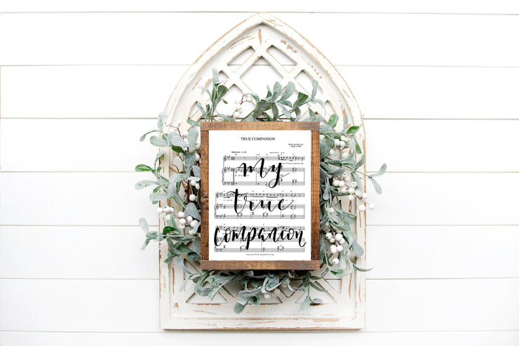 True Companion Hand Lettered Sheet Music | 5x7, 8x10, or 11x14 | - Beyond Measure Living
