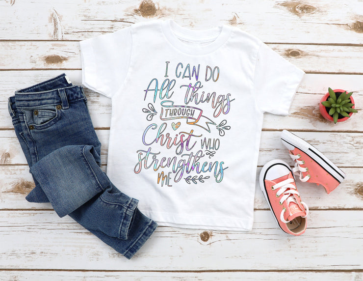 I Can Do All Things Through Christ Who Strengthens Me Colorful Shirt - Beyond Measure Living
