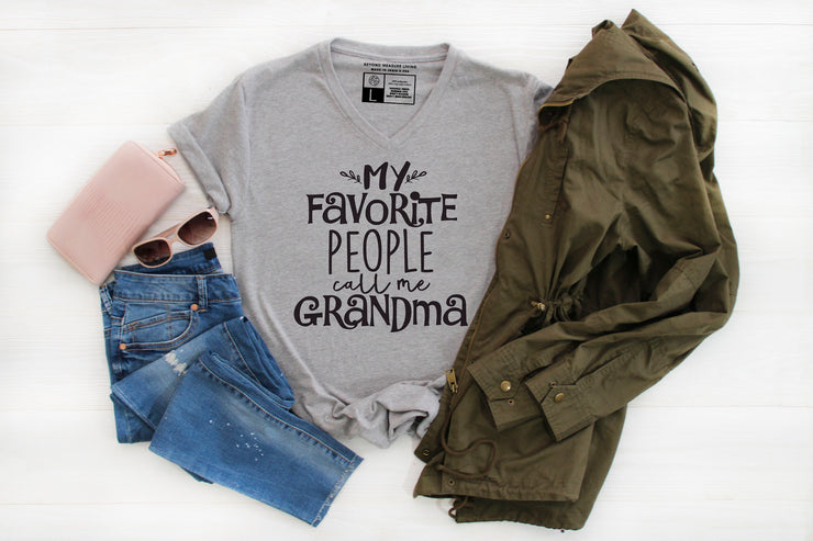 My Favorite People Call Me Grandma T-Shirt - Beyond Measure Living