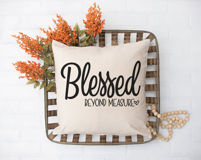 "Blessed Beyond Measure Square Pillow Cover | Natural Linen Color | 18""x18"" - Beyond Measure Living"