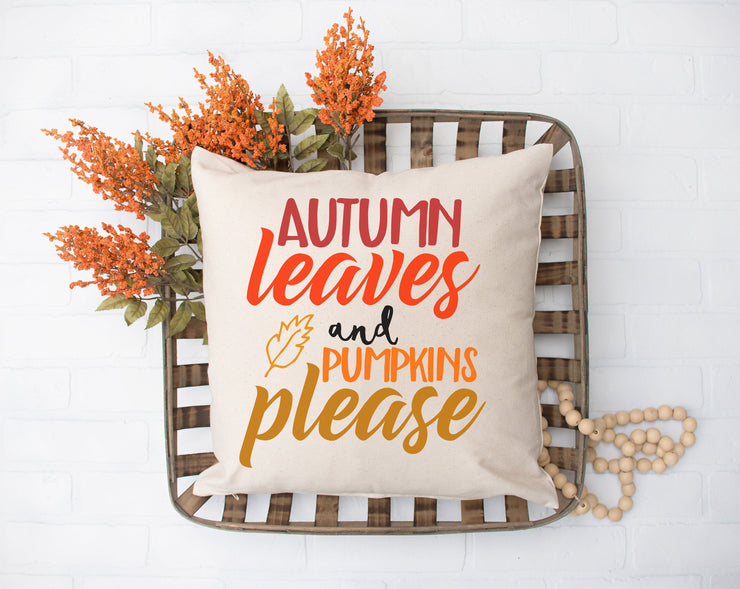 "Autumn Leaves Please Pillow - Hand Lettered Square Pillow Case | Natural | 18""x18"" - Beyond Measure Living"