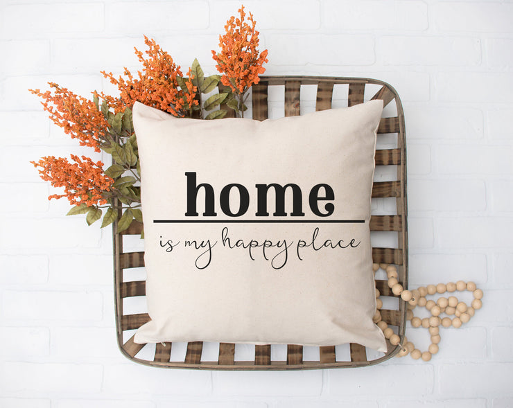 "Home Is My Happy Place Square Pillow Cover | Natural Linen Color | 18""x18"" - Beyond Measure Living"