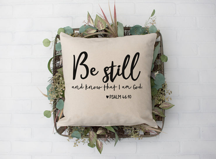 "Be Still and Know Pillow - Square Pillow Cover | 18""x18"" - Beyond Measure Living"