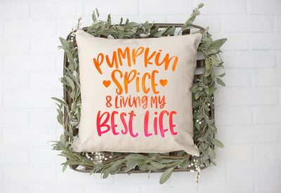 "Pumpkin Spice and Living My Best Life Square Pillow Cover | Natural Linen Color | 18""x18"" - Beyond Measure Living"