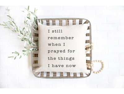 "I Still Remember when I prayed - Hand Lettered Square Pillow Cover | Natural Linen Color | 18""x18"" - Beyond Measure Living"