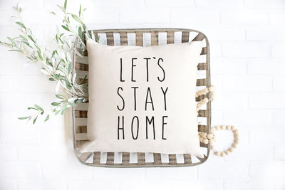 "Let's Stay Home - Hand Lettered Square Pillow Cover | Natural Linen Color | 18""x18"" - Beyond Measure Living"