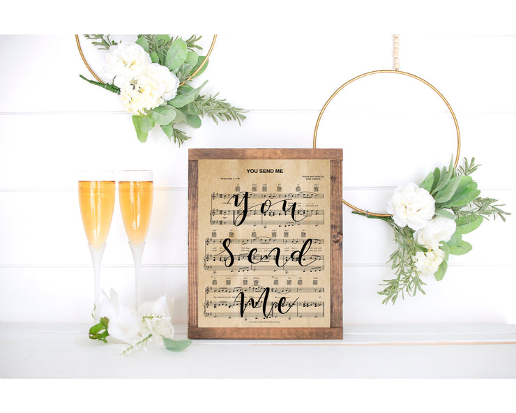 You Send Me Hand Lettered Sheet Music | 5x7, 8x10, or 11x14 | Unframed - Single Sheet | Aged or Modern White - Beyond Measure Living