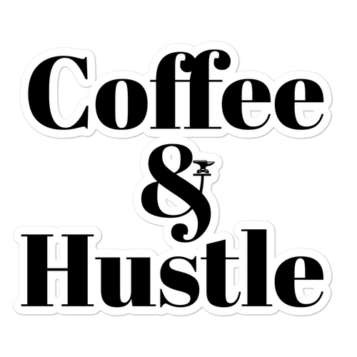 Coffee & Hustle Stickers