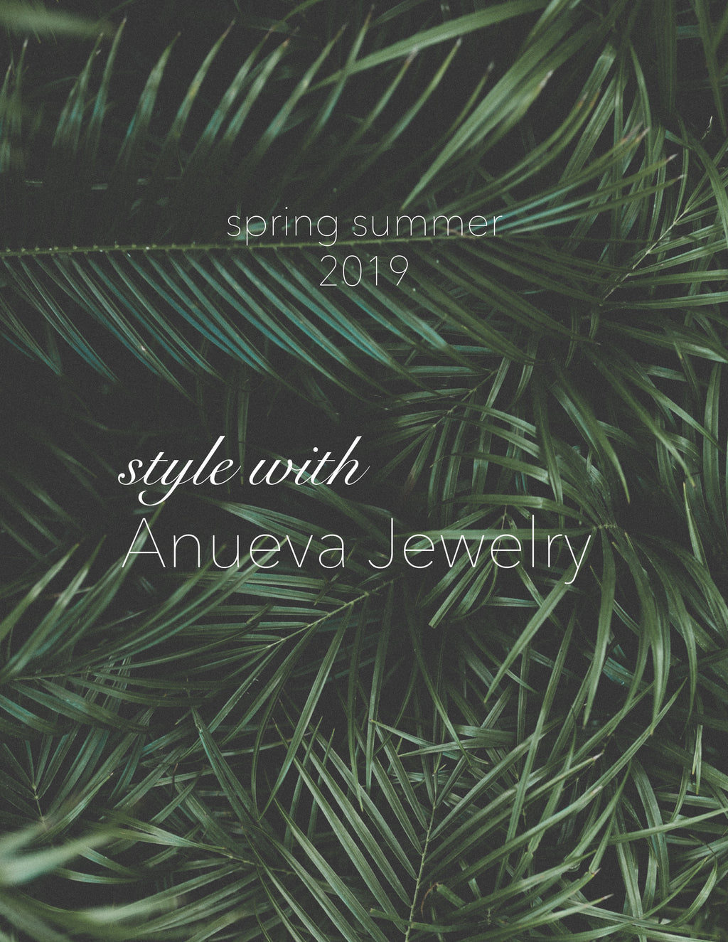 SS19 Style With Anueva Jewelry