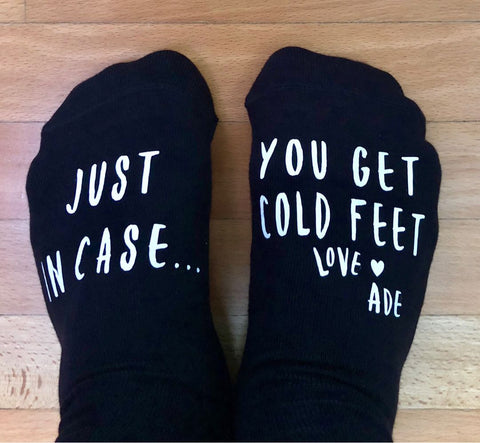 Socks-Just in case you get cold feet