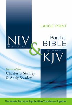 NIV, KJV, Parallel Bible, Large Print, Hardcover: God's Unchanging Word Across the Centuries