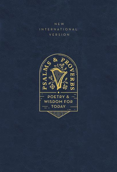NIV, Psalms and Proverbs, Leathersoft over Board, Navy, Comfort Print: Poetry and Wisdom for Today