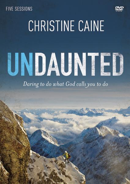 Undaunted Video Study: Daring to Do What God Calls You to Do