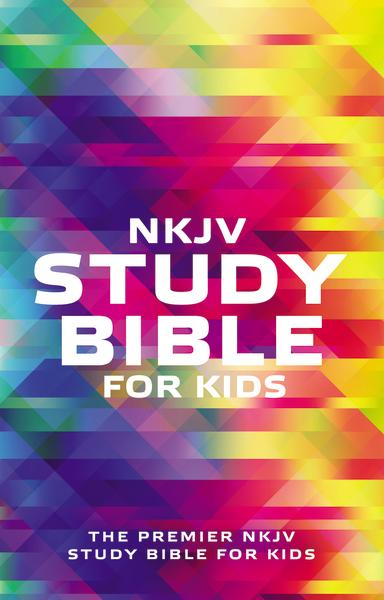 NKJV, Study Bible for Kids, Softcover, Multicolor: The Premier NKJV Study Bible for Kids
