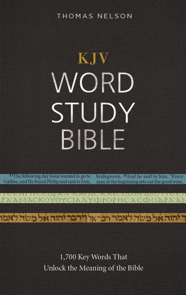 KJV, Word Study Bible, Hardcover, Red Letter Edition: 1,700 Key Words that Unlock the Meaning of the Bible