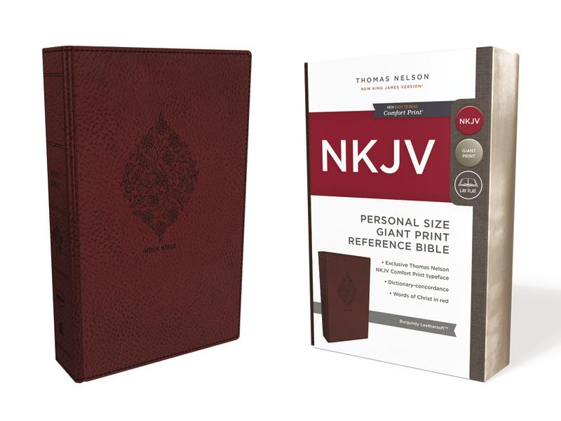 NKJV, Reference Bible, Personal Size Giant Print, Leathersoft, Burgundy, Red Letter Edition, Comfort Print: Holy Bible, New King James Version