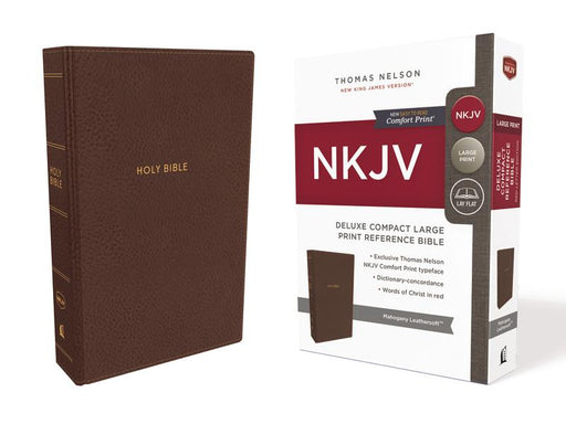 NKJV, Deluxe Reference Bible, Compact Large Print, Leathersoft, Brown, Red Letter Edition, Comfort Print: Holy Bible, New King James Version