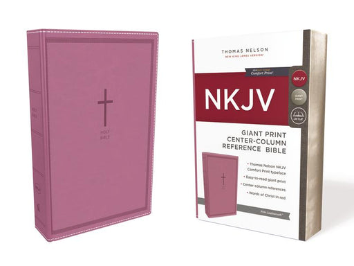 NKJV, Reference Bible, Center-Column Giant Print, Leathersoft, Pink, Red Letter Edition, Comfort Print: Holy Bible, New King James Version