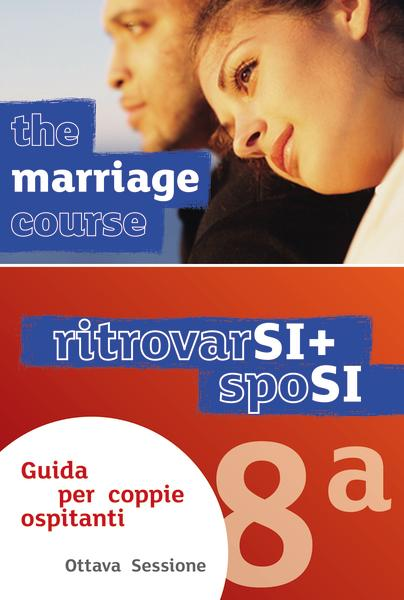 Marriage Course Leader's Guide, Italian Edition Extra Session
