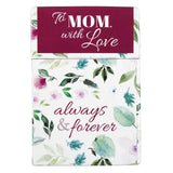 To Mom, with Love, Always and Forever Box of Blessings