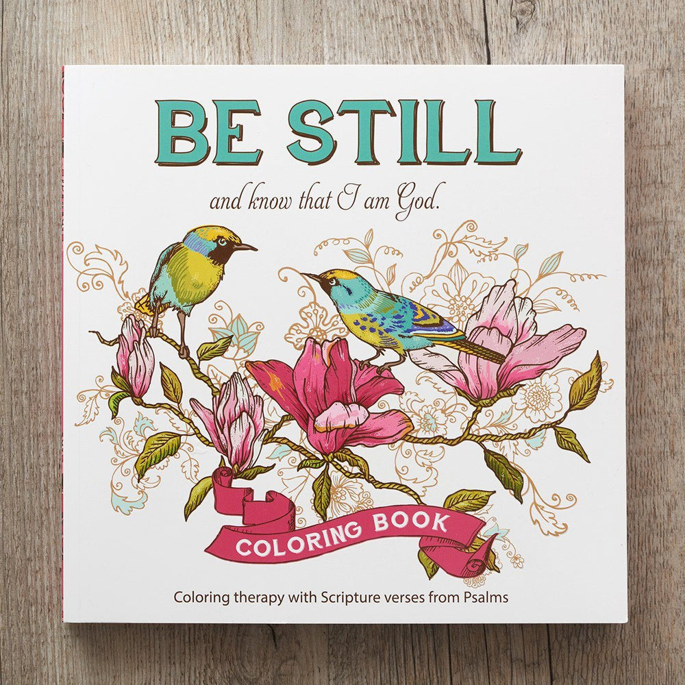 Be Still and Know that I am God Coloring Book