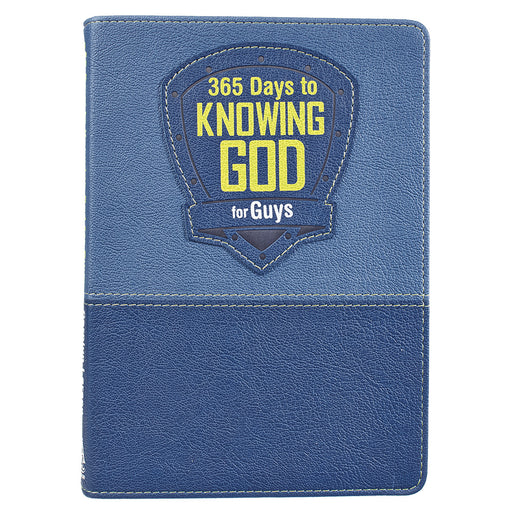 365 Days to Knowing God for Guys Devotional - LuxLeather Edition