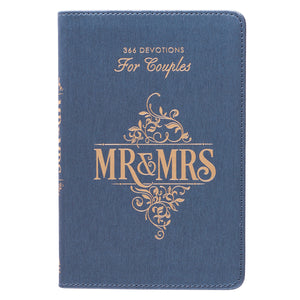 Mr and Mrs 366 Devotions for Couples in LuxLeather BY ROB & JOANNA TEIGEN