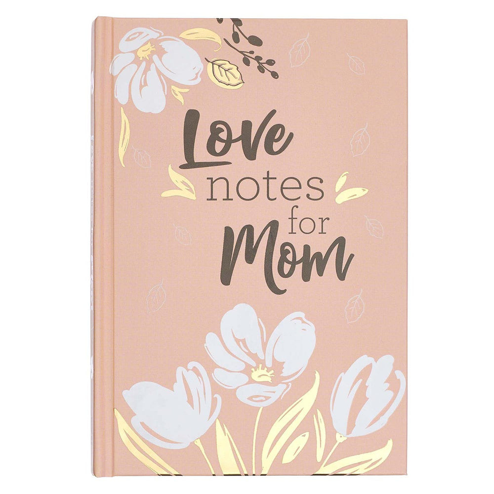 Love Notes for Mom Prompted Gift Book