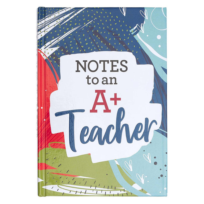 Notes To An A+ Teacher Prompted Gift Book
