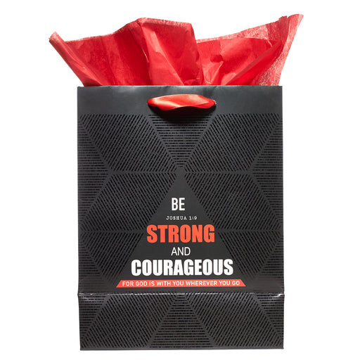 Medium Gift Bag: Be Strong and Courageous - Josh 1:9