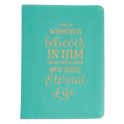 Eternal Life Handy-sized LuxLeather Journal in Teal - John 3:16
