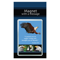 Magnet with a Message: Eagles' wings - Exodus 19:4