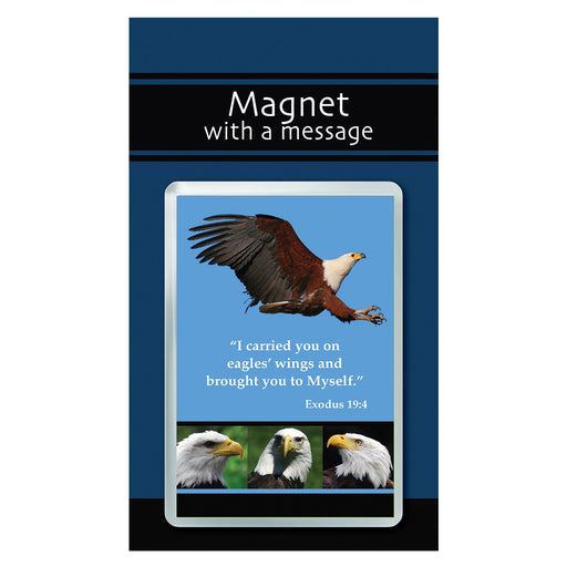 Magnet with a Message: Eagles' wings - Exodus 19:4 In Packs of 3 Magnets: $1.99 Each