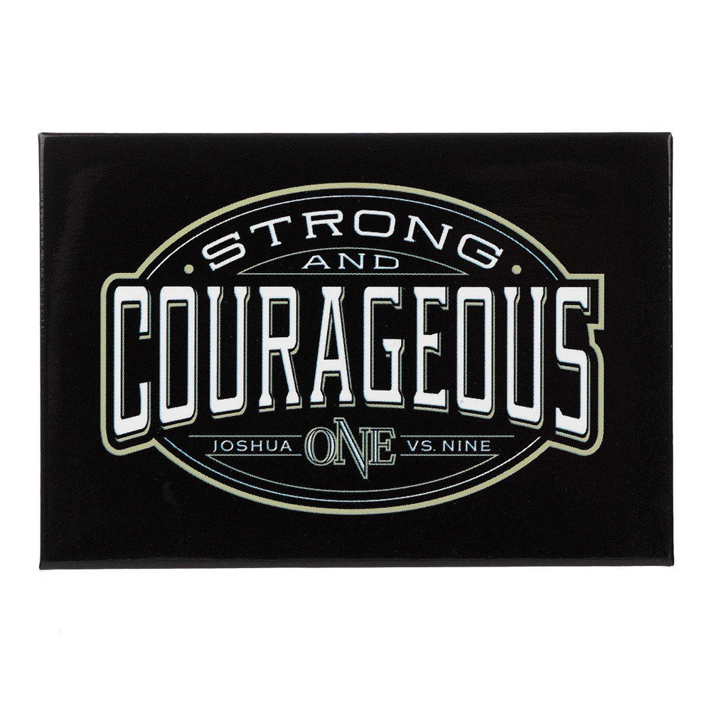 Strong & Courageous Joshua 1:9 Magnet - Pack of 3