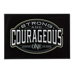 Magnet Strong & Courageous Josh 1:9 - Pack of 3