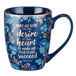Desire of your Heart Psalm 20:4 Coffee Mug