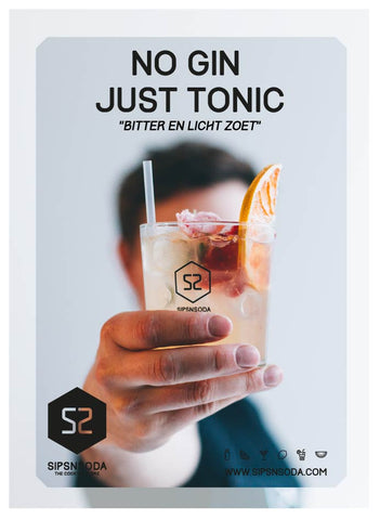NO GIN JUST TONIC