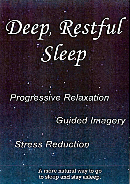 Deep Restful Sleep - Guided Imagery / Progressive Relaxation - Audio Program