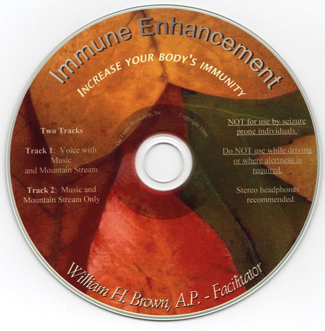 Immune Enhancement - Wm. H. Brown - Guided Imagery - Build Your Immune System Naturally