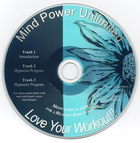 Love Your Workout!  / Exercise Motivation - Guided Imagery - Hypnosis Audio Program - Get Motivated, Stay Motivated!