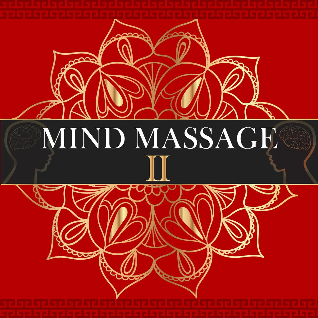 Mind Massage Mind II - Brainwave Entrainment
