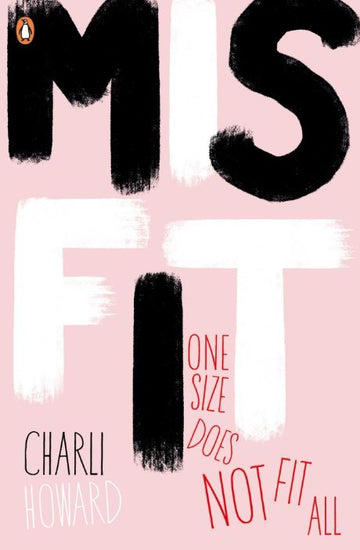 Misfit by Charli Howard Specific purpose Penguin Books